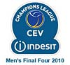 CEV Indesit Champions League 2010 - Men's Final Four