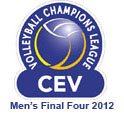 CEV Volleyball Champions League 2012 - Men's Final Four