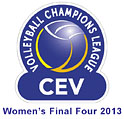 CEV Volleyball Champions League 2013 - Women's Final Four